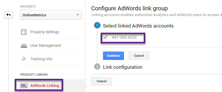 Step 1 - link adwords to analytics